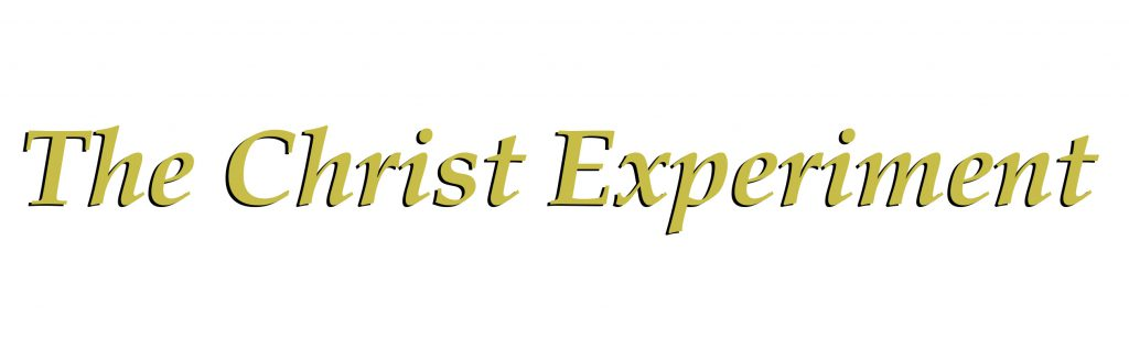 The Christ Experiment