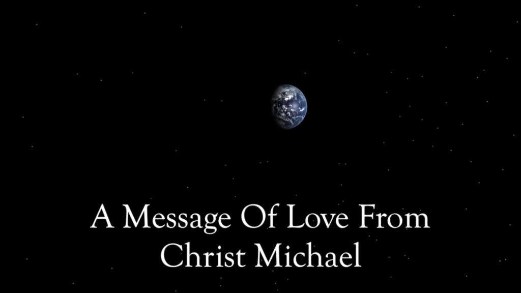 A Message Of Love from Christ Michael