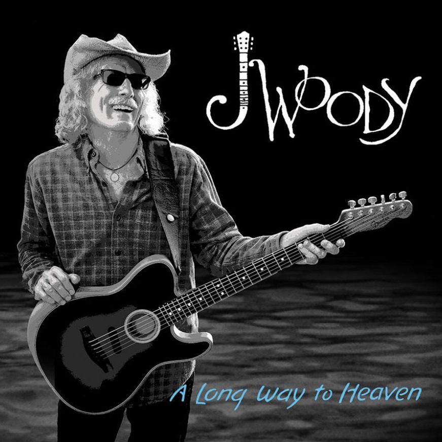 A Long Way To Heaven ~ J Woody