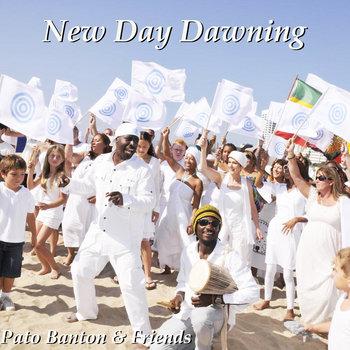 New Day Dawning ~ Pato Banton