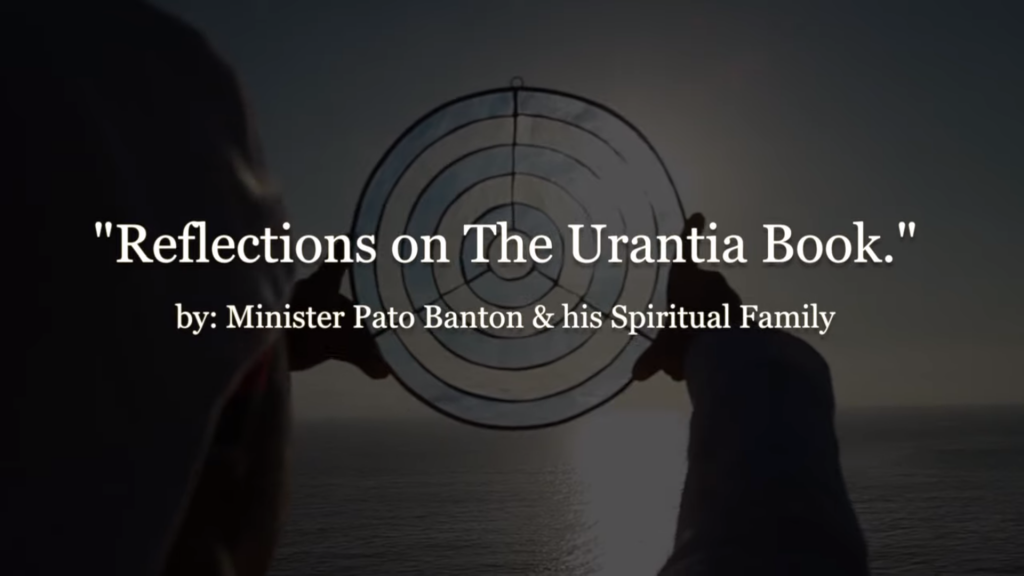 Reflections On The Urantia Book