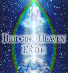 Bridging Heaven & Earth